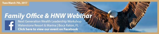 High Net Worth Family office workshop Boca Raton South Florida